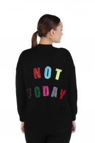 Not Today Sloganlı Siyah Hırka